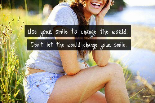 use your smile to change about the world